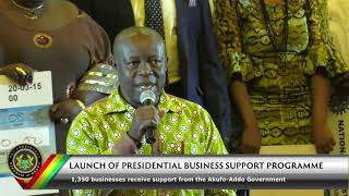 Launch of Presidential Business Support Programme