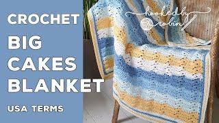 Crochet Caron Big Cakes Blanket (EASY ONE ROW REPEAT)