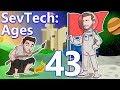SevTech  Ages w  CaptainSparklez  EP 43   THE MOST DIFFICULT PUSH YET
