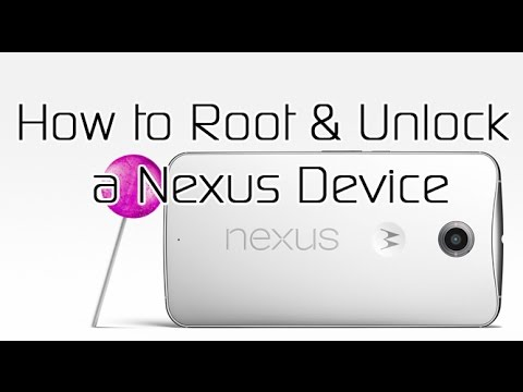 How to Unlock and Root a Nexus Device