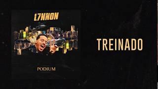 Treinado - L7NNON | Podium