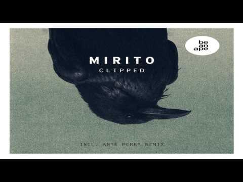 Mirito - Clipped (Original Mix) [baa013]