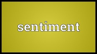 Sentiment Meaning