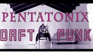 pentatonix daft punk choreography by brandon harrell ptxofficial brandon747