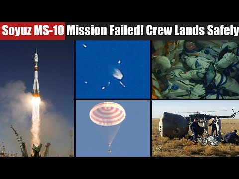 Soyuz MS-10 Mission Failed ! Crew Lands in Kazakhstan Safely