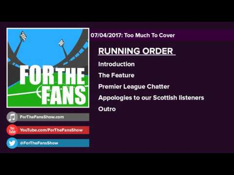 Too Much to Cover (07/04/2017) | ForTheFans