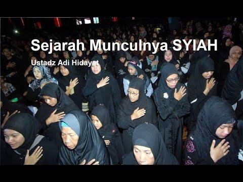 Sejarah Munculnya Syiah - Ustadz Adi Hidayat [Video]