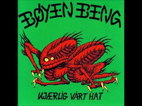 Bøyen Beng - Kjærlig Vårt Hat [FULL ALBUM]