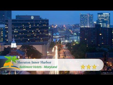 Sheraton Inner Harbor - Baltimore Hotels, Maryland
