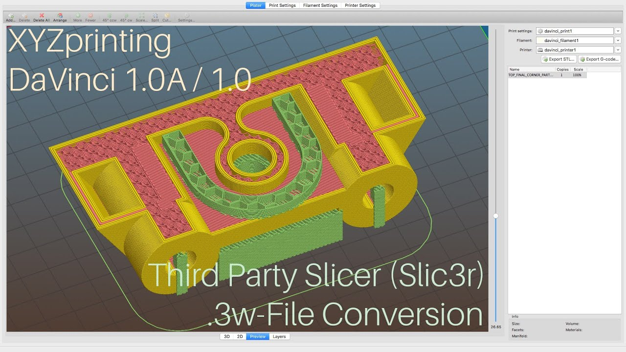 XYZprinting da Vinci 1 0A Third Party Slicer (Slic3r) and  3w File  Conversion for XYZware