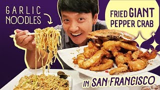 FRIED GIANT PEPPER CRAB & Garlic Noodles in San Francisco
