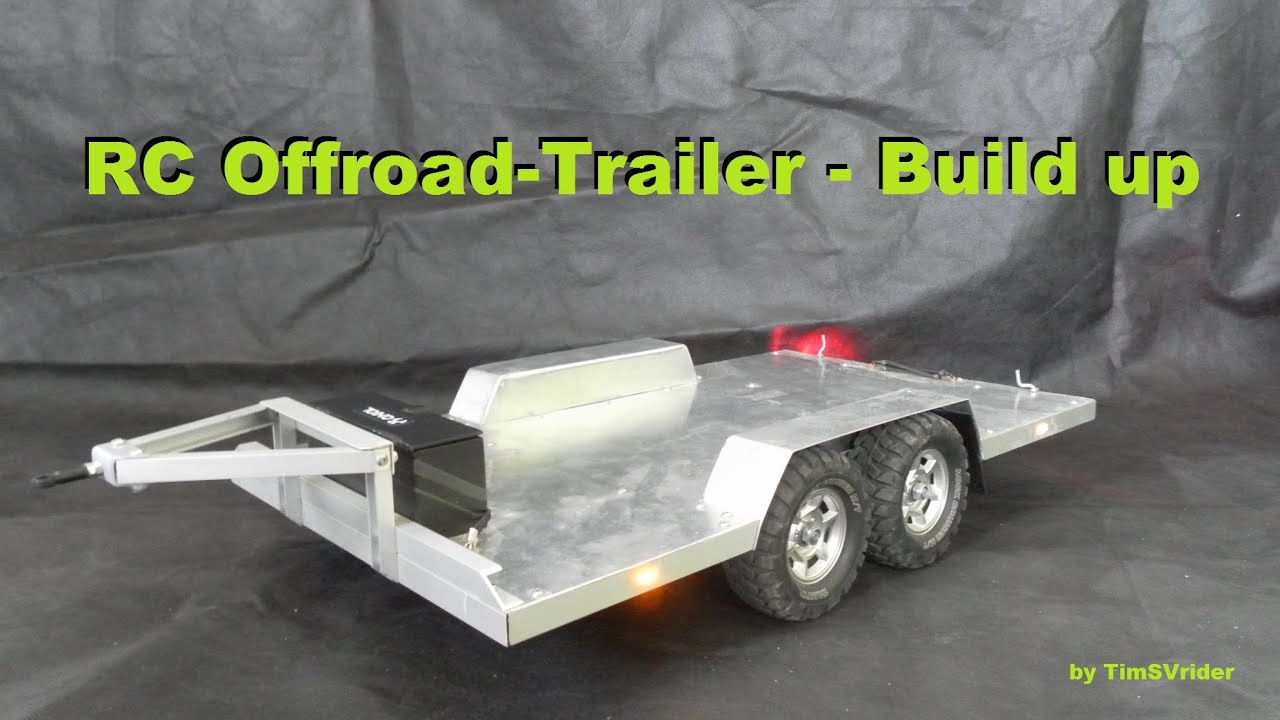 rc offroad trailer build up youtube