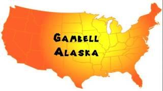 How to Say or Pronounce USA Cities — Gambell, Alaska