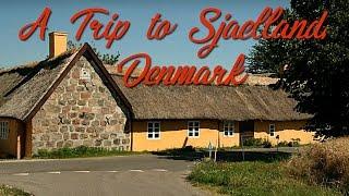 A trip to Sjaelland, Denmark