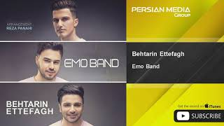 Emo Band - Behtarin Ettefagh ( امو بند - بهترین اتفاق)