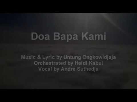 Doa Bapa Kami (The Lord's Prayer) -  Untung Ongkowidjaja
