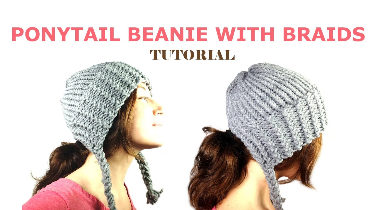 How to Loom Knit a Ponytail Beanie with Braids (DIY Tutorial) - YouTube