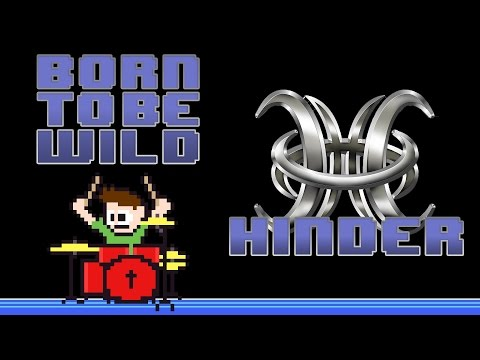 Hinder - Born To Be Wild (Drum Cover) -- The8BitDrummer