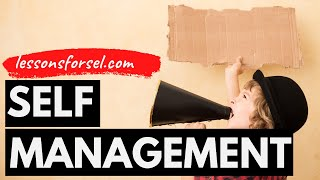 Social Emotional Learning Video Lesson Self-Management Week 4