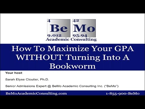 How To Maximize Your Grade Point Average (GPA) WITHOUT Turning Into A Bookworm
