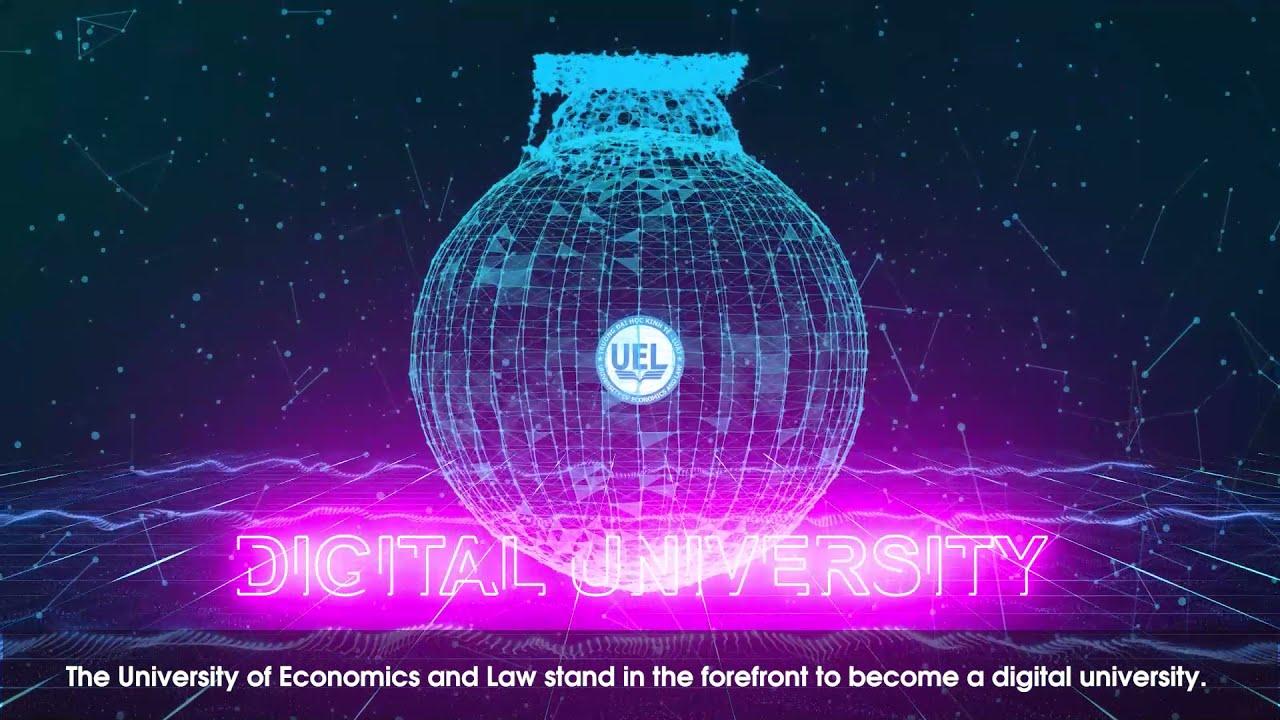 [UEL intro] Trường Đại học Kinh tế – Luật (Đại học số – Digital University)