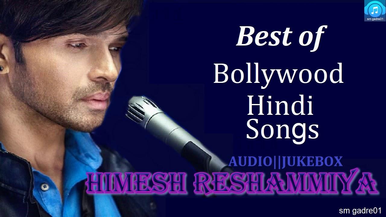 Best Of Himesh Reshammiya Bollywood Hindi Songs Jukebox