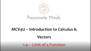 MCV4U/Grade 12 Calculus & Vectors - 1.4 Limit of a Function