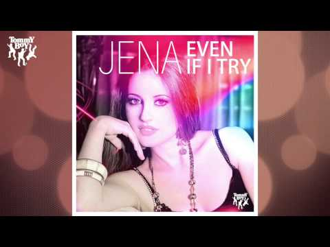 Jena - Even If I Try (Soulshaker Original Club Mix)