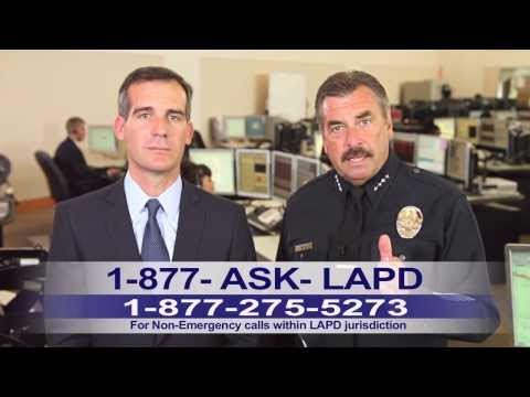 LAPD PSA - non-emergency 877-ASK-LAPD (1-877-275-5273)