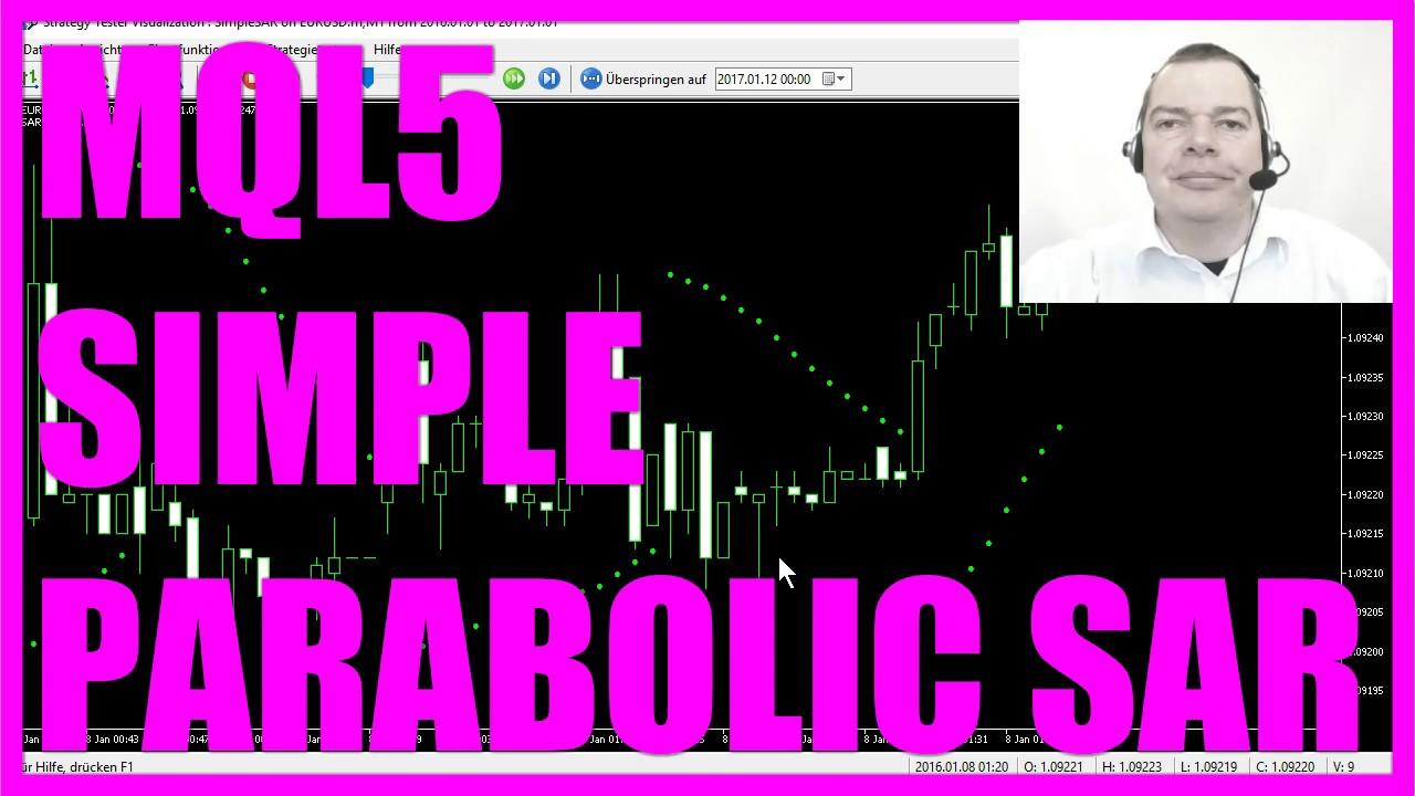 Mql5 Tutorial Simple Sar Expert Advisor With Mql5 Youtube