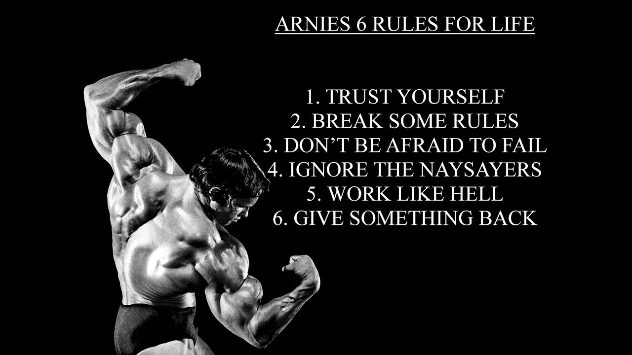 6 Rules Of Success By Arnold Schwarzenegger Youtube