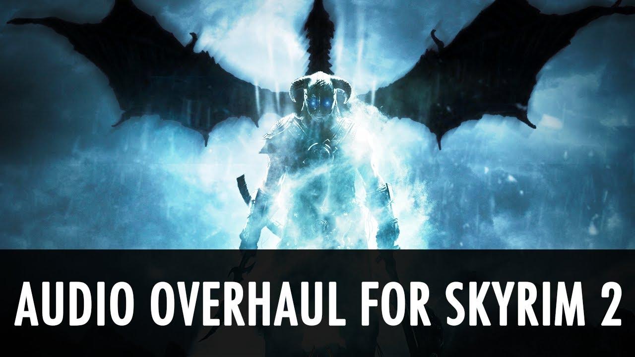 Audio Overhaul for Skyrim 2 at Skyrim Nexus - mods and community