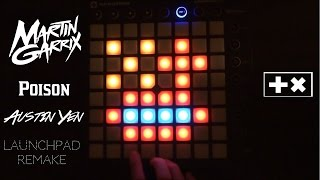 ☣ Martin Garrix- Poison (Launchpad Remake)& Project file! ☢