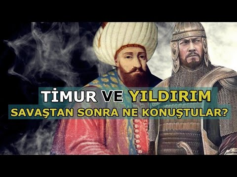 Timur ve Yıldırım Arasında Geçen İlginç Diyalog