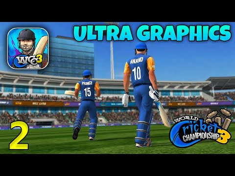 World Cricket Championship 3 Ultra Graphics Gameplay - WCC3 Android