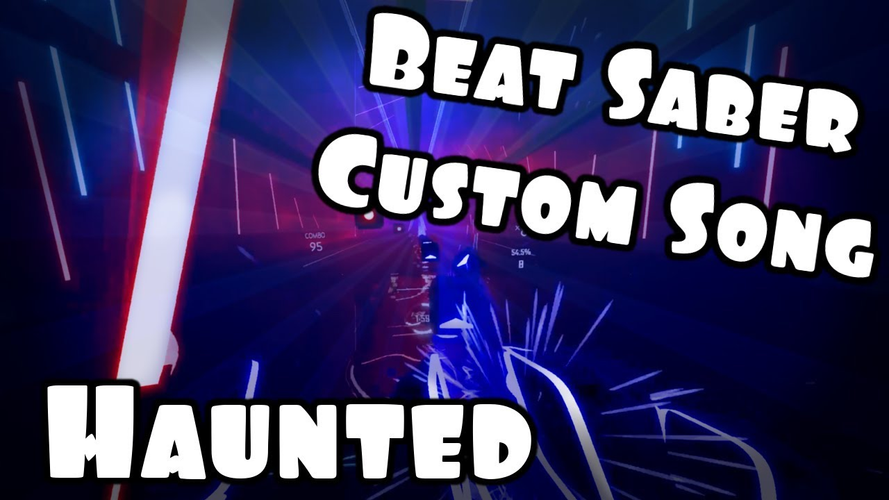 New Beat Saber Custom Song - Haunted (Markiplier's Outro