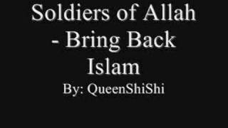 Soldiers of Allah - Bring Back Islam