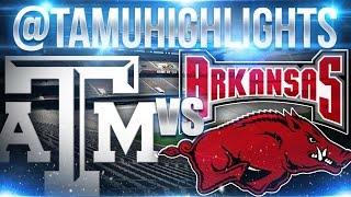 Texas A&M Highlights vs Arkansas 9-26-2015 ᴴᴰ