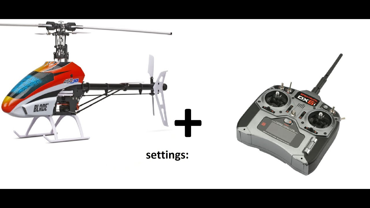 Elicottero 450 : Spectrum dx6i settings for the blade 450 3d youtube