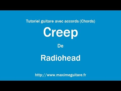 Creep Radiohead Tutoriel Guitare Avec Accords Chords Youtube