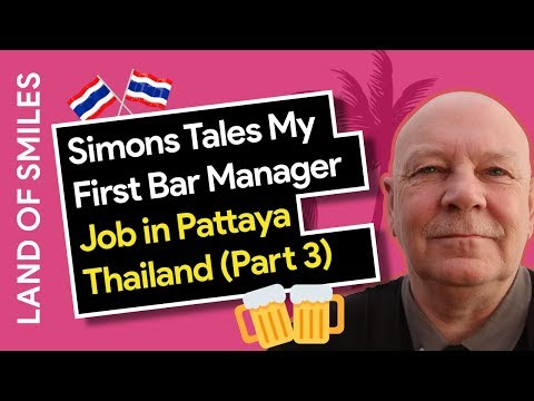 Simons Tales My First Bar Manager Job in Pattaya Thailand Part 3
