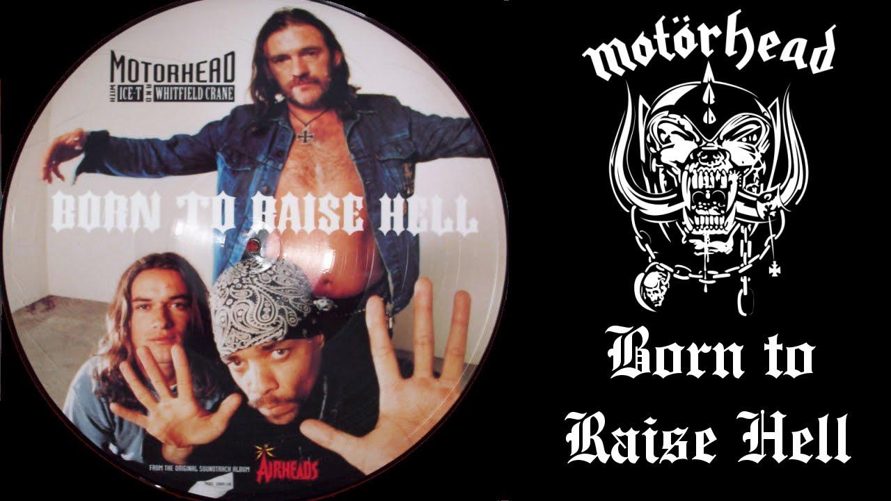 Born To Raise Hell Гјbersetzung