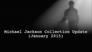 Michael Jackson Collection UPDATE (January 2015)