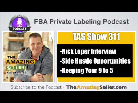 How Can I Make Extra Money FAST While Still Working My 9 to 5 Job? TAS 311: The Amazing Seller