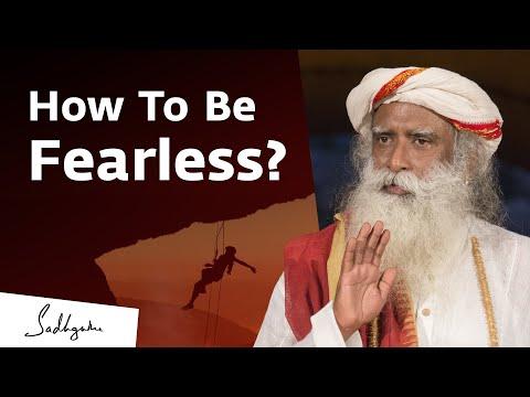 How To Go Beyond Fear – Sadhguru