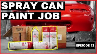 So You Want to Spray Paint Your Car | Spray Can Paint Job at Home | Project Miata Build | Episode 13