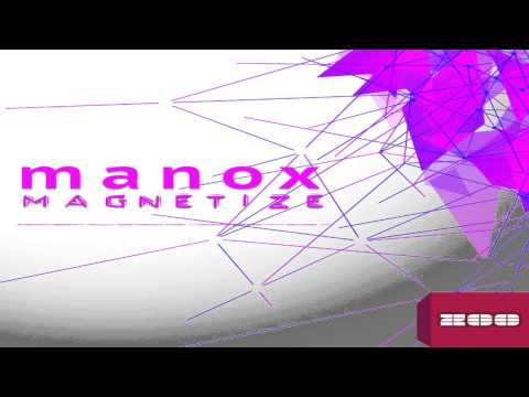 Manox - Magnetize (Extended Mix)