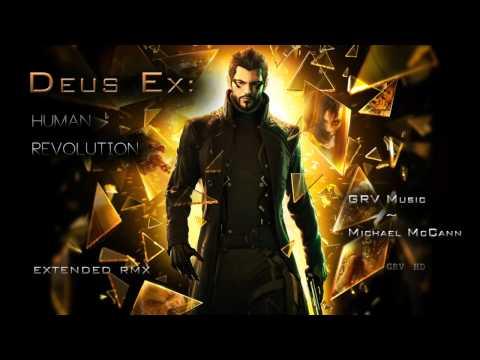 Deus Ex: HumΔn Revolution [Extended RMX] - GRV Music & Michael McCann