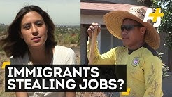 Are Immigrants Stealing American Jobs?