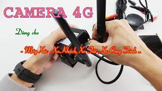 Review Camera xem qua 4G giám sát máy xúc , xe khách , xe tải ...